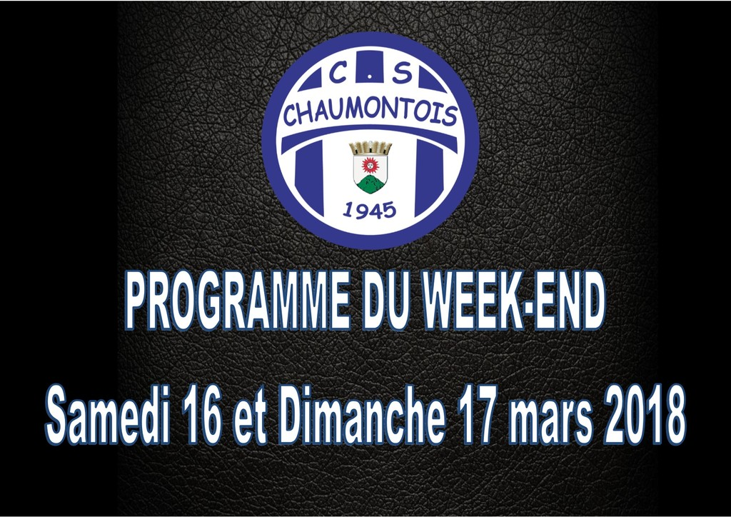 Programme du week-end du 16/03/18 et du 17/03/18